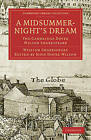 A Midsummer Night's Dream: The Cambridge Dover Wilson Shakespeare by William Shakespeare (Paperback, 2009)