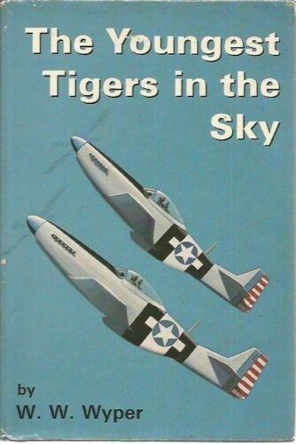 The Youngest Tigers in the Sky W. W. Wyper
