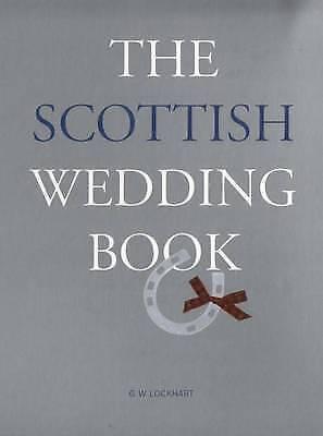 1 of 1 - Lockhart, G. Wallace, The Scottish Wedding Book, Very Good Book