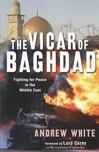 The-Vicar-of-Baghdad-Fighting-for-Peace-in-the-Middle-East
