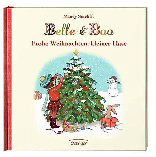 Oetinger - Belle & Boo - Frohe Weihnachten kleiner Hase * 9783789171703