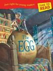 Time to Read: The Egg by M. P. Robertson (Paperback, 2014)
