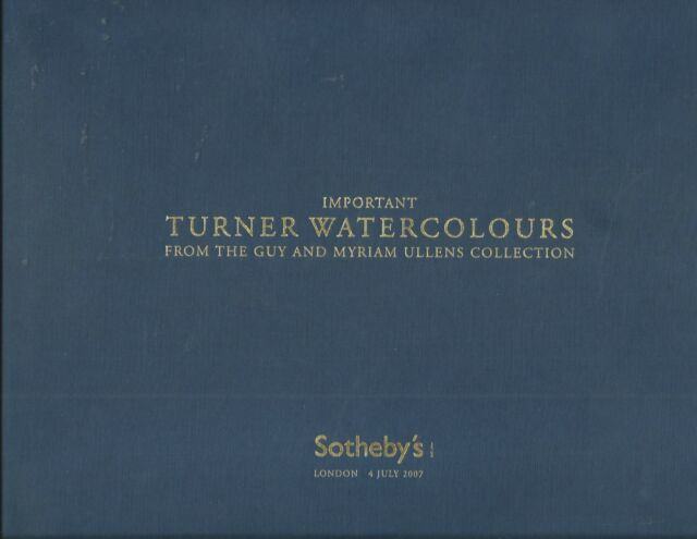 SOTHEBY'S Important Turner Watercolours Ullens Collection Auction Catalog 07 HC