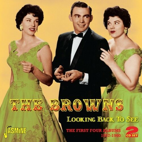 Browns, The Browns - Looking Back to See: First Four Albums 1957-60 [New CD] UK