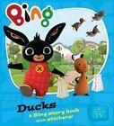 Bing Ducks by HarperCollins Publishers (Paperback, 2014)