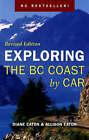 Exploring the BC Coast by Car by Allison Eaton, Diane Eaton (Paperback, 2008)