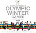 The Treasures of the Olympic Winter Games by Olympic Museum Foundation (Hardback, 2014)