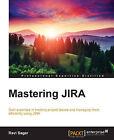 Mastering JIRA by Ravi Sagar (Paperback, 2015)