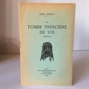 Rene James La Tomba Applique Principesco Di Vix Costa Oro Societè Archeologico