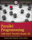 Parallel Programming with Intel Parallel Studio XE by Stephen Blair-Chappell, Andrew Stokes (Mixed media product, 2012)