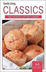 Family Living Classics Our Favorite Cupcakes & More (Leisure Arts #75383)  : Family Living Classics Our Favorite Cupcakes & More by Leisure Arts (Paperback / softback)
