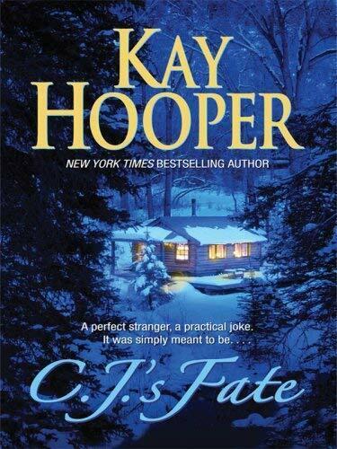 C. J. 'S Fate von Hooper, Kay