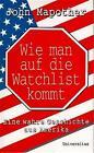 Wie man auf die Watchlist kommt von John Mapother (1997, Gebundene Ausgabe)