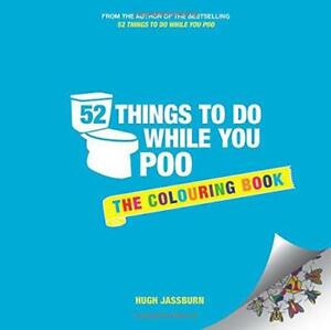 52-Things-to-Do-While-You-Poo-The-Colouring-Book-colouring-Books-by-Jassburn