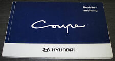 Betriebsanleitung Hyundai Coupe Typ J2 Baujahr 1996 - 1999 Bedienungsanleitung!