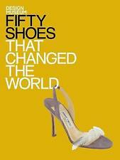 Fifty Shoes That Changed the World-ExLibrary