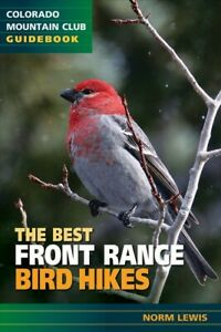 Best Front Range Bird Hikes, Paperback by Lewis, Norm, Brand New, Free shippi...