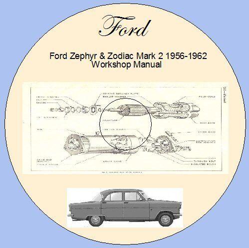 Ford Zephyr /& Zodiac Mark 2 1956-1962 Workshop Manual