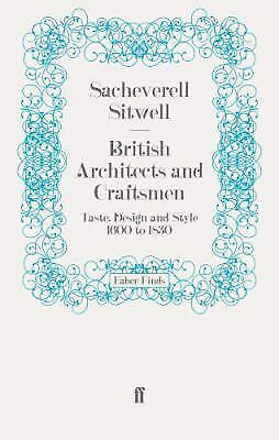 British Architects and Craftsmen : Taste, Design and Style 1600 to 1830
