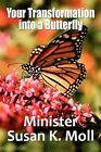 Your Transformation Into a Butterfly 9781451286250 Paperback
