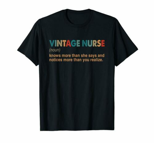 Vintage Nurse Knows More Than She Says Definition Funny Black T-Shirt S-6XL