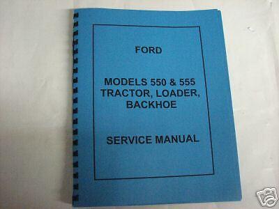 Ford 550 & 555 Tractor Loader Backhoe Service Manual