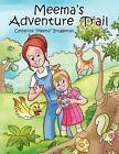 Meema's Adventure Trail 9781434302946 by Catherine Bruggeman Book