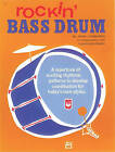 Rockin' Bass Drum, Bk 1: A Repertoire of Exciting Rhythmic Patterns to Develop Coordination for Today's Rock Styles by Charles Perry, John Lombardo (Paperback / softback, 1969)
