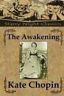 The Awakening by Kate Chopin (Paperback / softback, 2013)