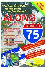 Along Interstate-75, 19th Edition: By Hunter, Dave Hunter, Kathy