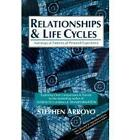 Relationship and Life Cycles: Astrological Patterns of Personal Experience by Stephen Arroyo (Paperback, 1984)
