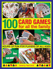 100 Card Games for All the Family: Hours of Fun for Players of All Ages by Jeremy Harwood (Paperback, 2014)
