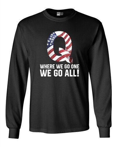 À Manches Longues Adulte T-shirt Q symbole où nous aller Nous irons tous qanon USA Drapeau DT
