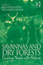 Savannas and Dry Forests : Linking People with Nature by Andrea Berardi...
