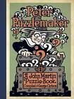 Peter Puzzlemaker: A John Martin Puzzle-Book by George Leonard Carlson (Paperback, 2014)