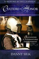 Culture Of Honor: Sustaining A Supernatural Environment By Danny Silk, (paperbac on sale