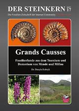 Der Steinkern Nr. 17: Südfrankreich Spezial - Ammoniten der Grands Causses