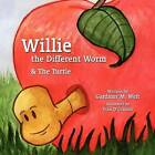 Willie the Different Worm & the Turtle by Gardiner M Weir (Paperback / softback, 2011)