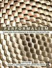 Performalism: Form and Performance in Digital Architecture by Taylor & Francis Ltd (Hardback, 2006)