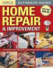 Ultimate Guide to Home Repair and Improvement by Editors of Creative Homeowner (Hardback, 2011)