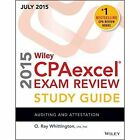 Wiley CPAexcel Exam Review 2015 Study Guide July: Auditing and Attestation by O. Ray Whittington (Paperback, 2015)