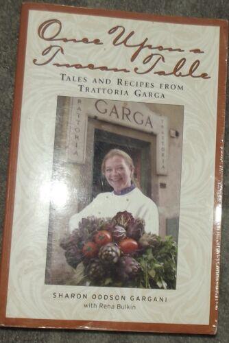 1 of 1 - Once Upon a Tuscan table Sharon Oddson Gargani & Rene Bulkin Cookbook