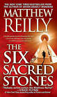The 6 Sacred Stones by Matthew Reilly (Paperback / softback)