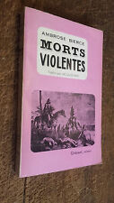 Morts violentes Ambrose Bierce