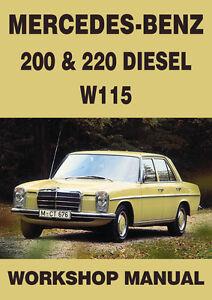 mercedes benz workshop manual w115 200 220 diesel 1968 1972 ebay rh ebay com Mercedes-Benz W108 Mercedes-Benz W114