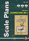 Scale Plans No. 26: Hawker Hurricane Mk I by Mushroom Model Publications (Paperback, 2015)