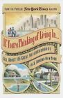 If You'RE Thinking of Living in--: All about 115 Great Neighborhoods in and around New York by New York Times (Paperback, 1999)