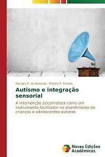 Autismo e Integracao Sensorial by P De Andrade Mariana and T Pereira Eveline...