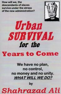 Urban-Survival-By-Shahrazad-Ali-You-are-Buying-DIRECTLY-FROM-THE-AUTHOR