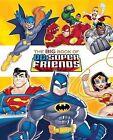 The Big Book of DC Super Friends (DC Super Friends) by Frank Berrios (Hardback, 2015)